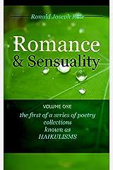 HAIKULISM: Romance & Sensuality, Volume One (HAIKULISMS by Ronald Joseph Kule Book 1) Kindle Edition