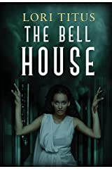The Bell House Kindle Edition