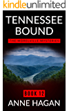 Tennessee Bound: The Morelville Mysteries - Book 12
