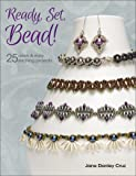 Ready, Set, Bead!: 25+ quick & easy stitching projects
