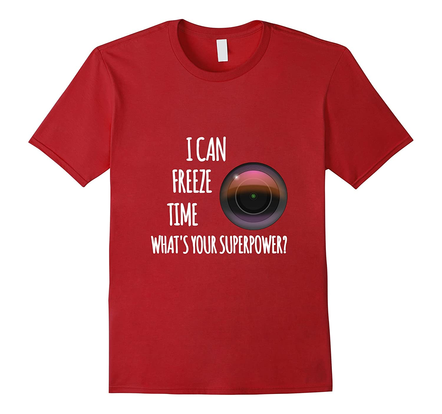 I Can Freeze Time What's Your Superpower photography T-shirt-ANZ
