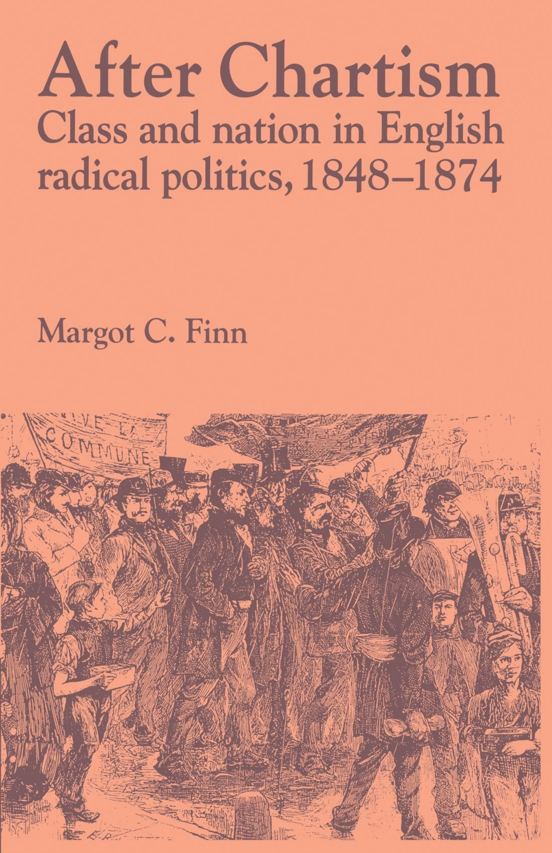 Download After Chartism: Class and Nation in English Radical Politics 1848-1874 (Past and Present Publications) PDF
