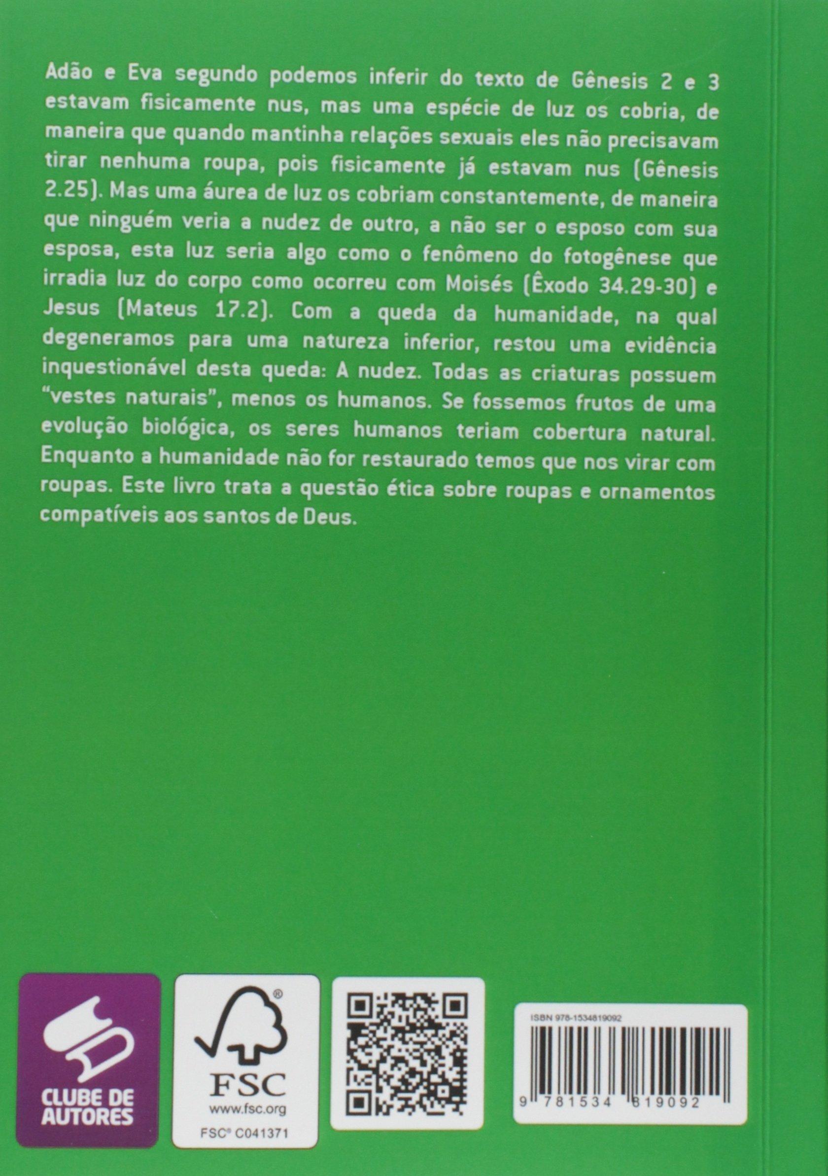 como se vestem os santos: etica crista (Portuguese Edition ...