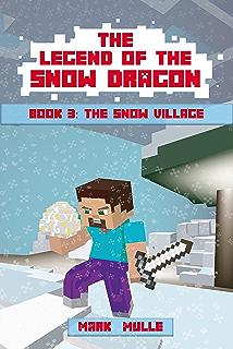 The Legend Of Snow Dragon Book Three Village An