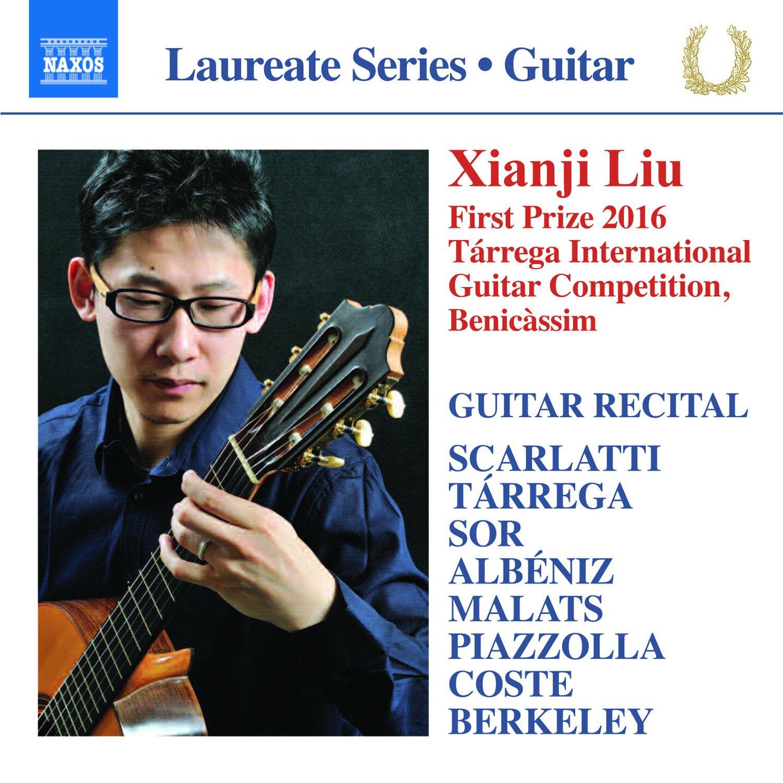 Guitar Recital: Liu, Xianji - Scarlatti, D. / Tárrega, F. / Sor, F ...