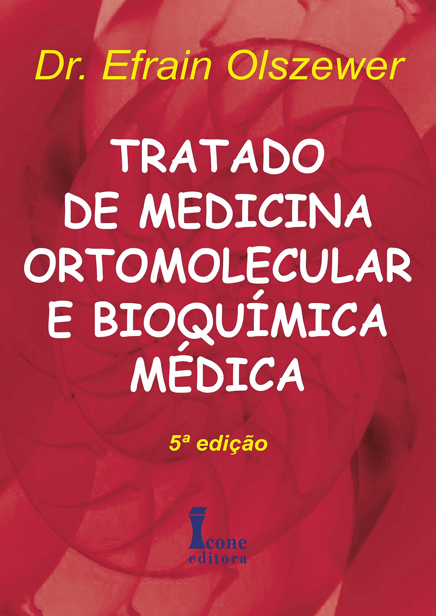 Tratado De Medicina Ortomolecular E Bioquimica Medica (Em ...