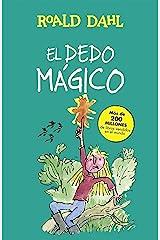 El dedo mágico (Colección Alfaguara Clásicos) Edición Kindle