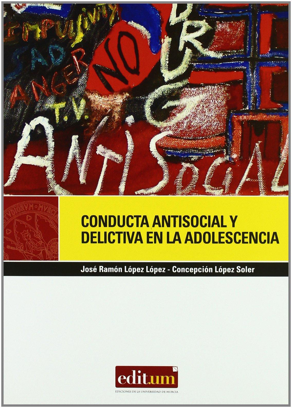 Conducta Antisocial y Delictiva en la Adolescencia Editum ...