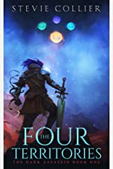 The Four Territories: The Dark Assassin Book One Kindle Edition