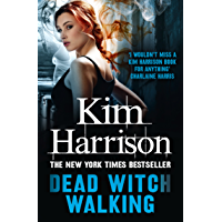 Dead Witch Walking: She'll bring them back alive, dead....or undead. (The Hollows Book 1)