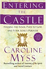 Entering the Castle: An Inner Path to God and Your Soul Kindle Edition