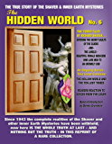 The Hidden World No. 6: THE ELDER WORLD, THE LORELEI, BEYOND THE VERGE & MORE! -- The True Story Of The Shaver And Inner Earth Mysteries
