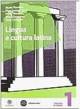 Lingua e cultura latina. Con Grammatica-Recupero-Vacanze. Per le Scuole superiori. Con espansione online: 1