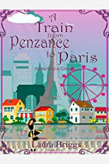 A Train from Penzance to Paris (A Little Hotel in Cornwall Book 5) Kindle Edition