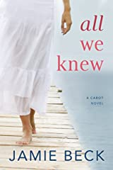 All We Knew (The Cabots Book 2) Kindle Edition