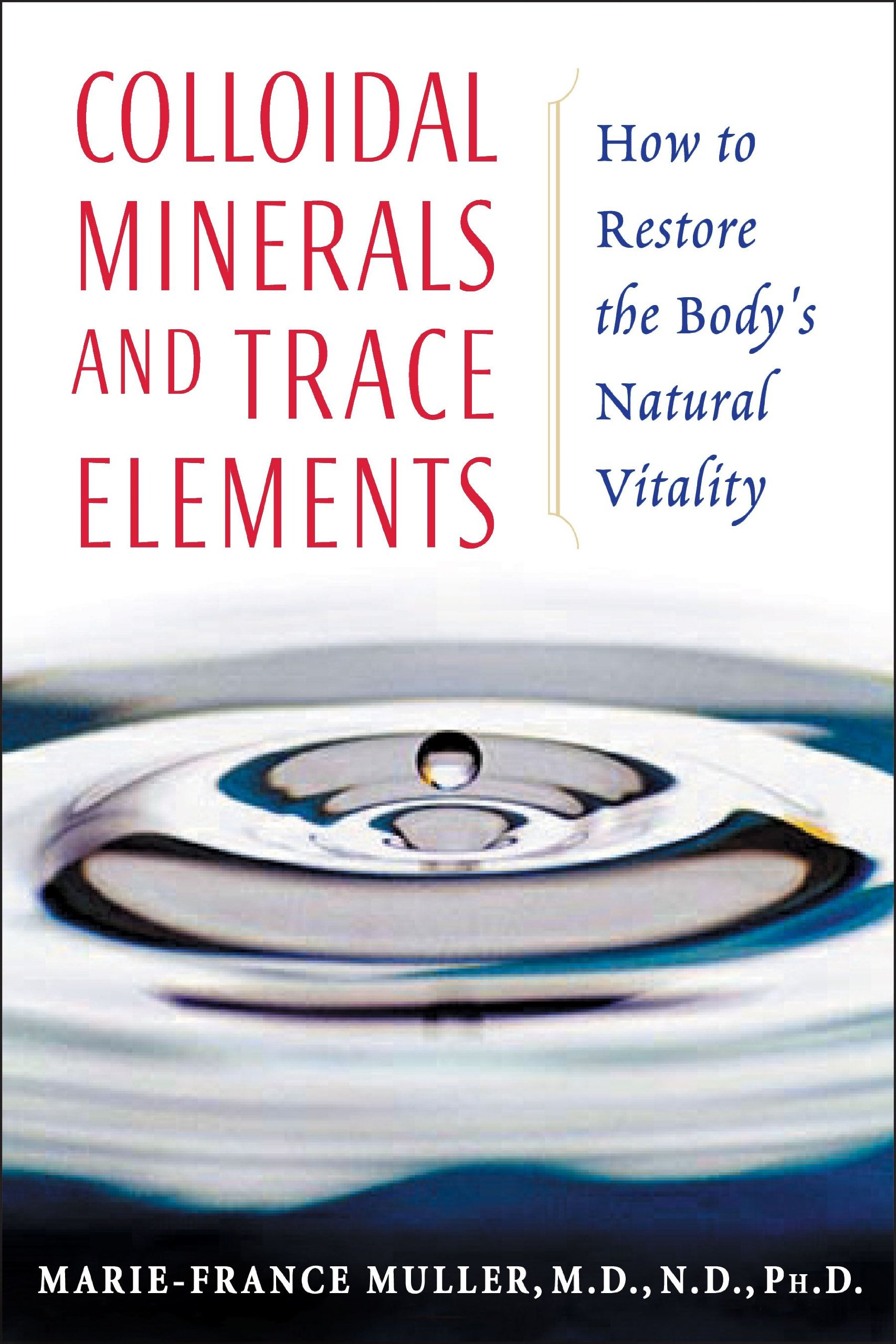What does Dr. Joel Wallach say about colloidal minerals?
