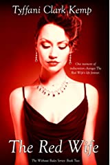 The Red Wife (Without Rules Book 2) Kindle Edition