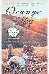 Orange Sky (The Orange Sky Series Book 1) Kindle Edition