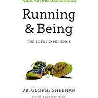 Running & Being: The Total Experience (English Edition)