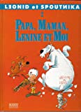 Leonid et Spoutnika n° 2 : Papa, maman, lénine et moi
