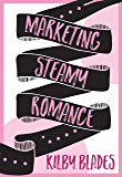 Marketing Steamy Romance