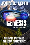 Genesis of the Space Race: The Inner Earth and the Extra Terrestrials