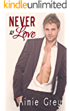 Never to Love