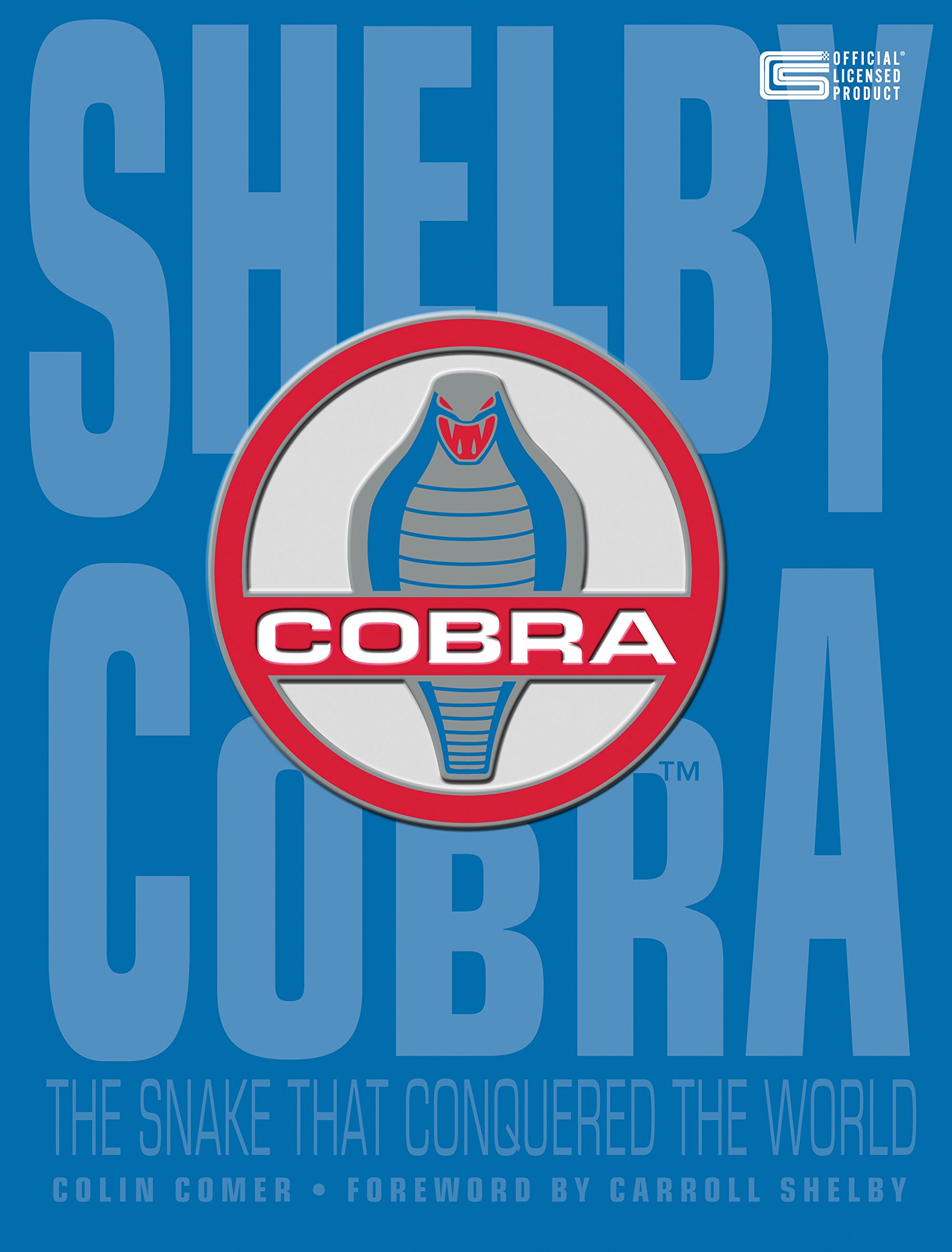 Download Shelby Cobra: The Snake that Conquered the World ebook