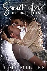 Senior Year Bucket List: A Second Chance Romance Kindle Edition