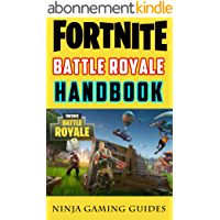 Fortnite Battle Royale Handbook: Tricks, Hacks, and Elite Strategies for Fortnite Battle Royale (English Edition)
