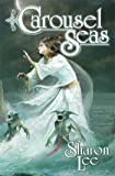 Carousel Seas: 3