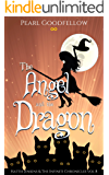 The Angel and the Dragon (Hattie Jenkins & The Infiniti Chronicles Book 8)