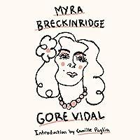 Myra Breckinridge: A Novel (Myra and Myron, Book 1)