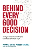 Behind Every Good Decision: How Anyone Can Use