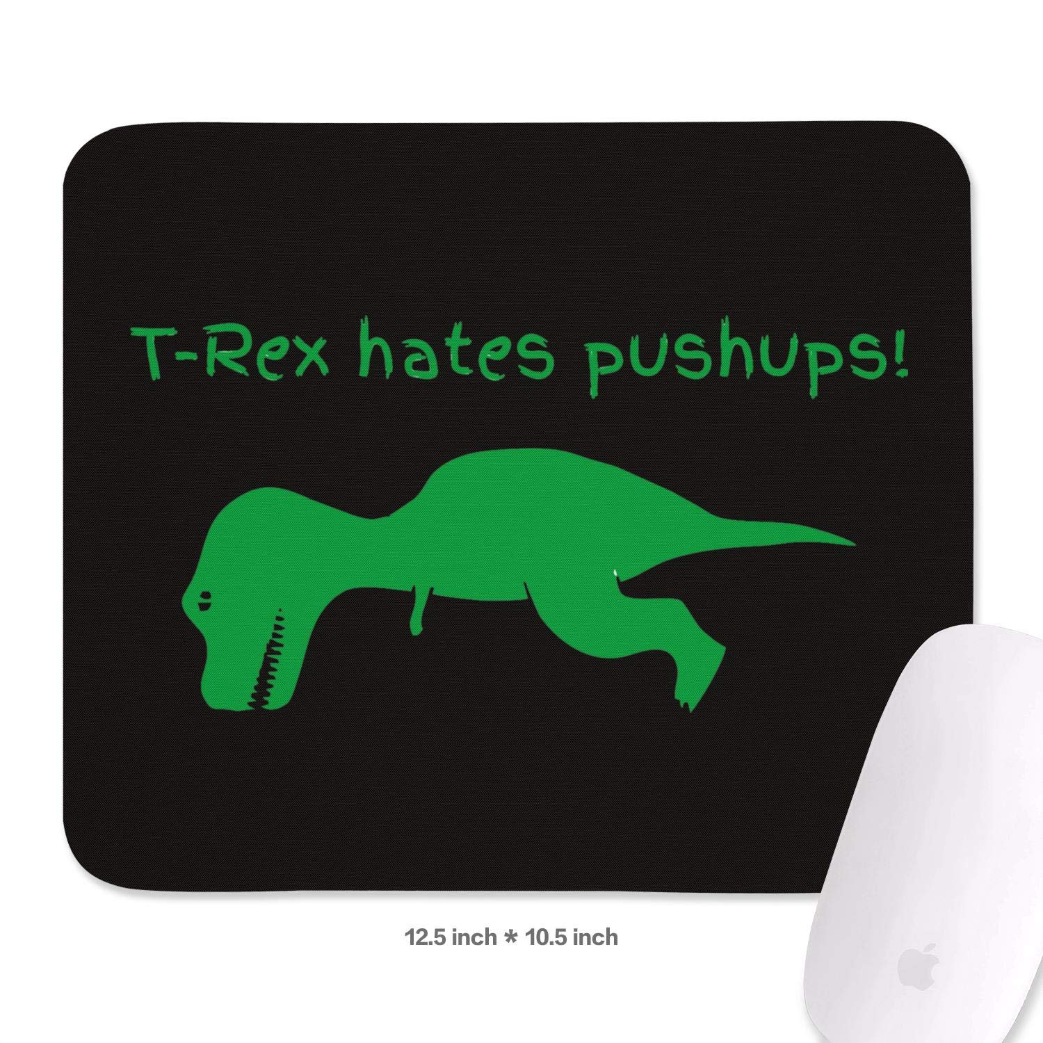 T-Rex Hates Push ups Non-Slip Rubber Mousepad Gaming Mouse Pad for Mac Lightweight Cool Printing Mouse Pads