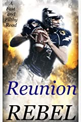 Reunion: A Fast and Filthy Read Kindle Edition