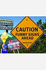 Caution: Funny Signs Ahead Paperback