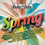 Radio Italia Spring 2018 [Explicit]