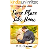Some Place Like Home: A Richer in Love Romance