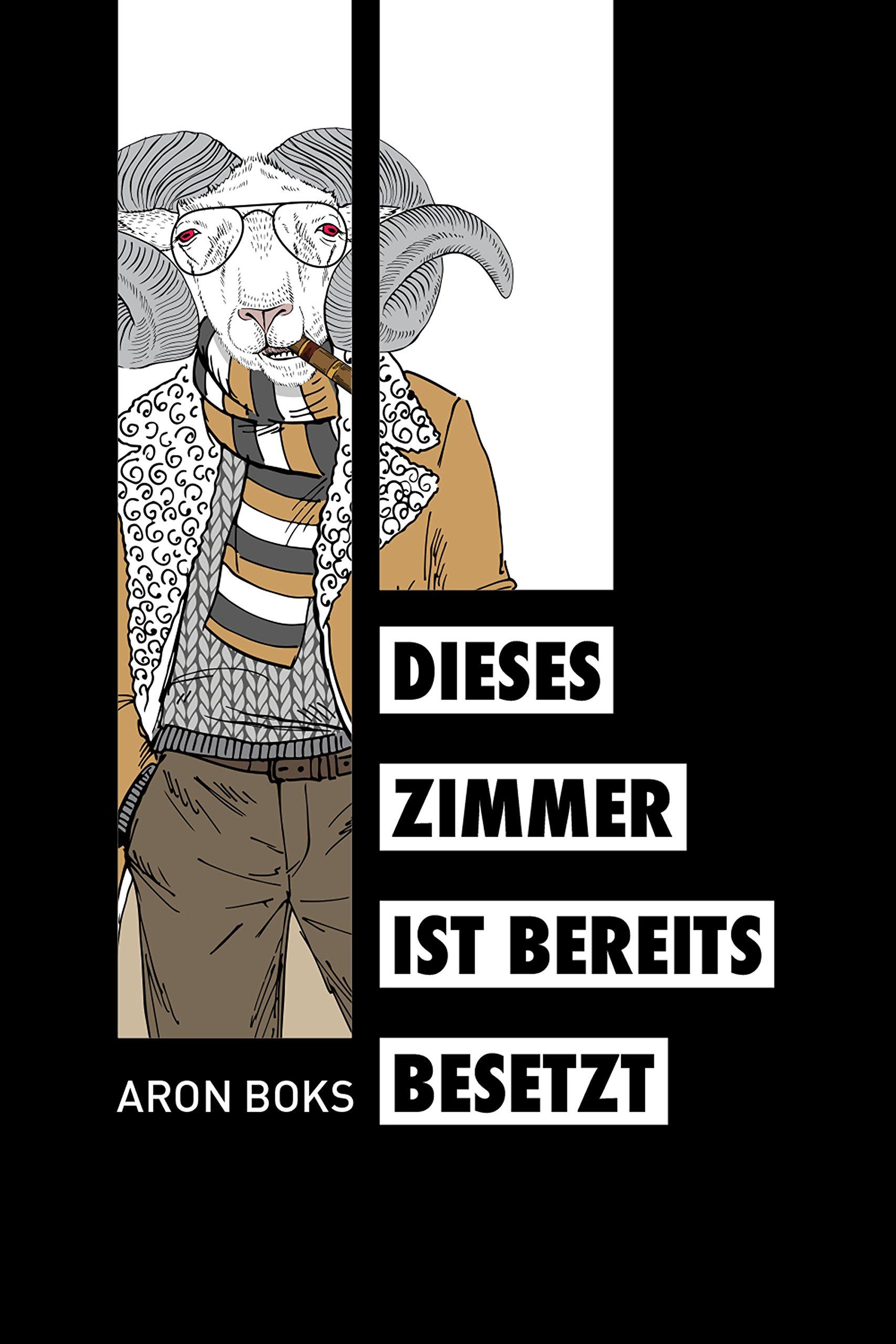 Dieses Zimmer ist bereits besetzt: Amazon.de: Aron Boks: Bücher