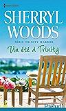 Un été à Trinity : Série Trinity Harbor, vol. 2