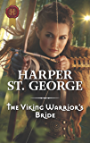 The Viking Warrior's Bride (Viking Warriors)