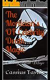 The Mortician's OF Celebrity Death Magic: Celebrity Death Magic (CDM Book 1)