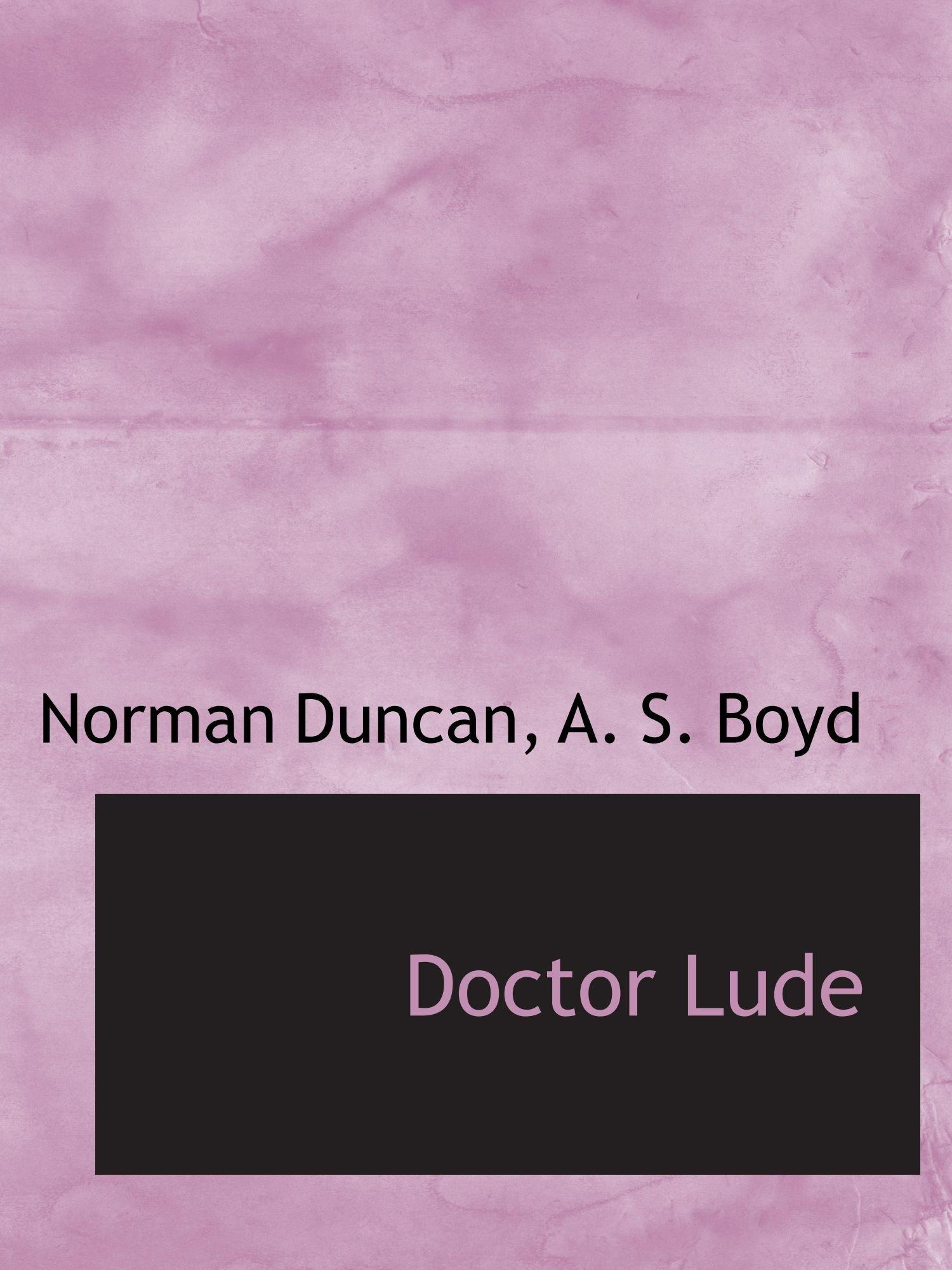 Read Online Doctor Lude pdf epub