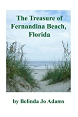 The Treasure of Fernandina Beach, Florida Kindle Edition