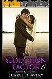 Wedding Romance: The Seduction Factor - Always & Forever (Billionaire Wedding): Billionaire Series (The Seduction Factor Series Book 6)