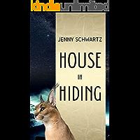 House In Hiding (Uncertain Sanctuary Book 2)