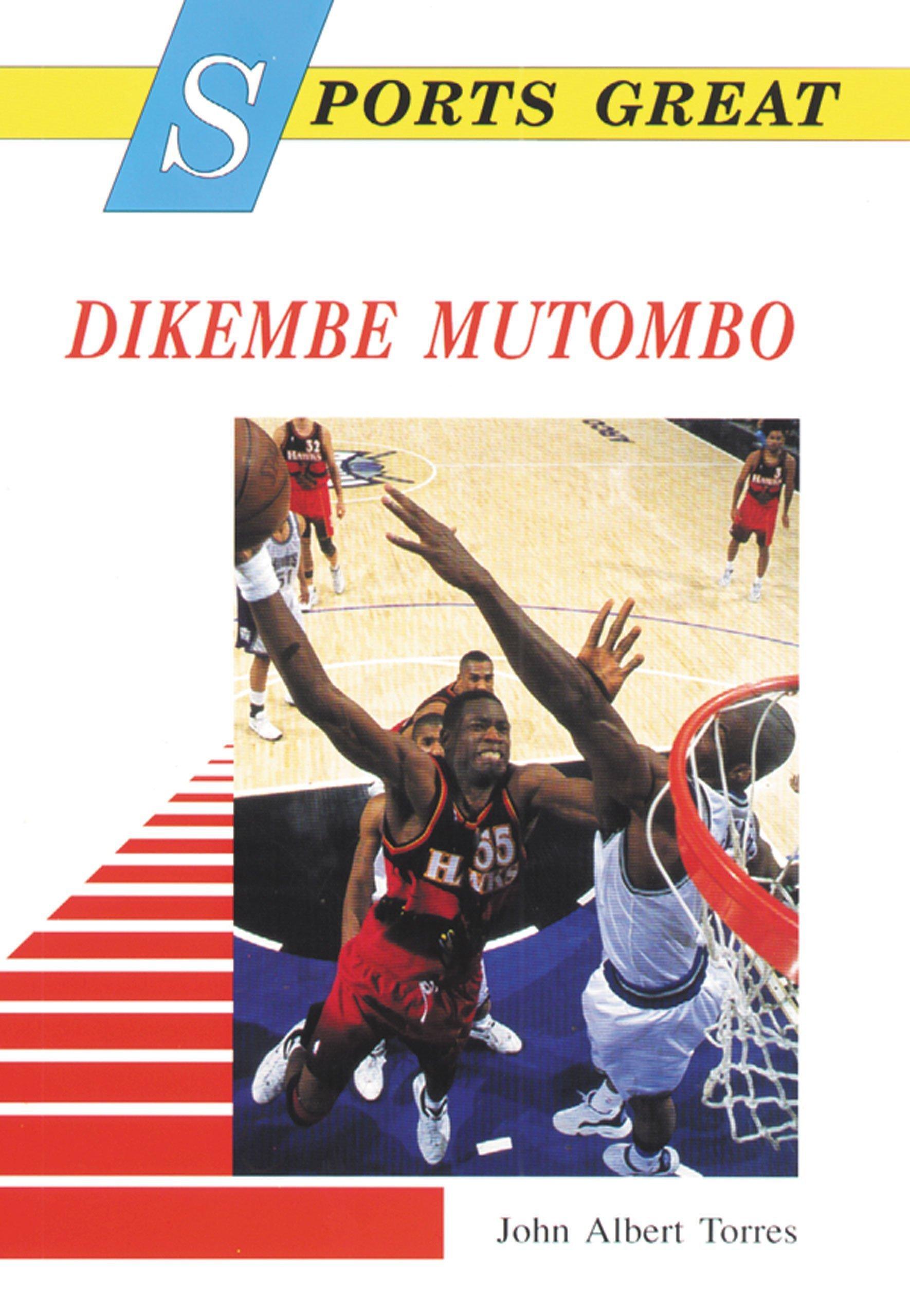 Sports Great Dikembe Mutombo (Sports Great Books)