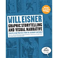 Graphic Storytelling and Visual Narrative (Will Eisner Instructional Books Book 0)