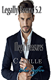 Legally Bound 5.2: Camille Illegal Treasures